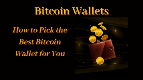 How to Pick the Best Bitcoin Wallet for You