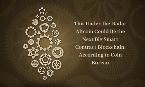 This Under-the-Radar Altcoin Could Be the Next Big Smart Contract Blockchain, According to Coin Bureau